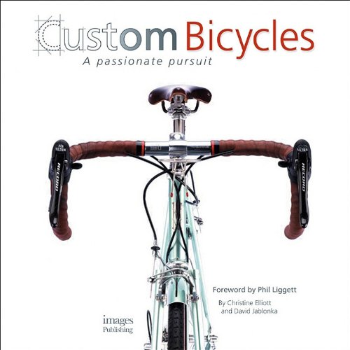 Custom Bicycles: A Passionate Pursuit 9781864704235