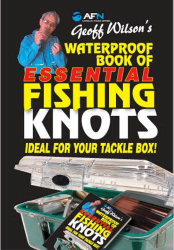 Waterproof Book of Essential Fishing Knots 9781865131658
