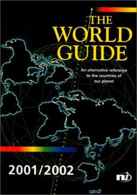 The World Guide 2001-2002: An Alternative Reference to the Countries of Our Planet 9781869847722