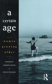 A Certain Age: Women Growing Older 7613307