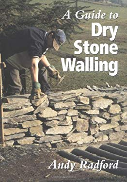 A Guide to Dry Stone Walling 9781861264442