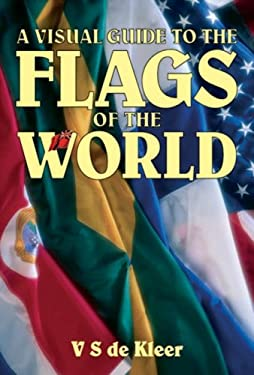 A Visual Guide to the Flags of the World 9781861763051