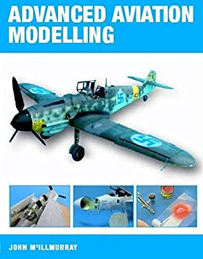 Advanced Aviation Modelling 9781861267535