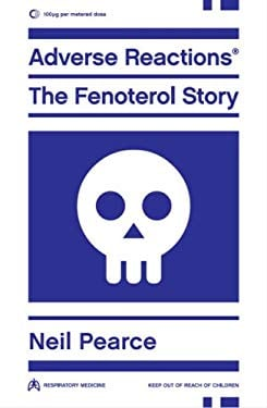 Adverse Reactions: The Fenoterol Story 9781869403744