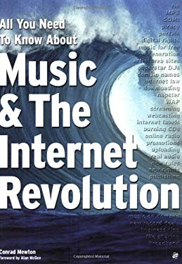 All You Need to Know about Music and the Internet Revolution 9781860743252