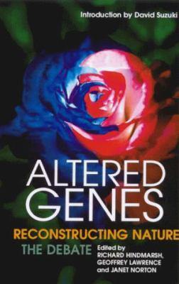 Altered Genes: Reconstructing Nature: The Debate 9781864487954