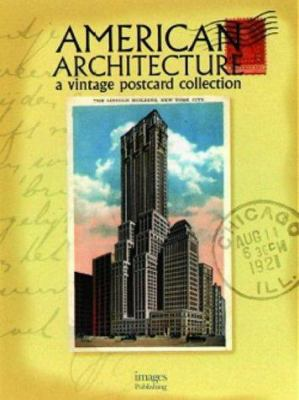 American Architecture: A Vintage Postcard Collection 9781864700787