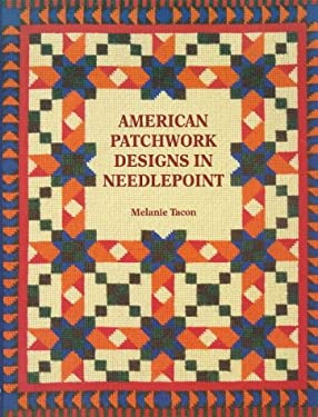 American Patchwork Designs in Needlepoint 9781861080882
