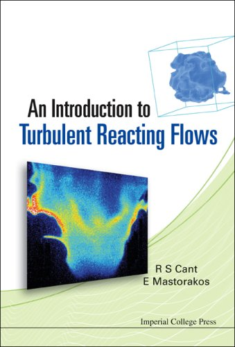 An Introduction to Turbulent Reacting Flows 9781860947797