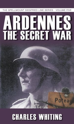 Ardennes: The Secret War 9781862273979
