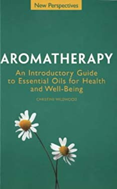 Aromatherapy: Introductory Guide to Essential Oils for Health & Well-Being 9781862046306