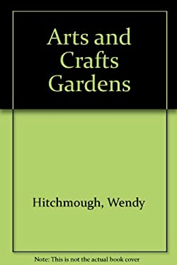 Arts and Crafts Gardens 9781862053854