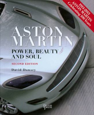 Aston Martin: Power, Beauty and Soul 9781864704242