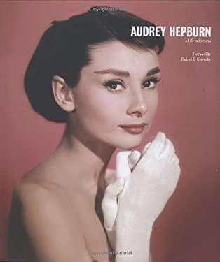 Audrey Hepburn: A Life in Pictures 9781862057753