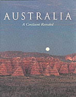 Australia: A Continent Revealed 9781864362060