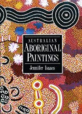 Australian Aboriginal Paintings 9781864368031