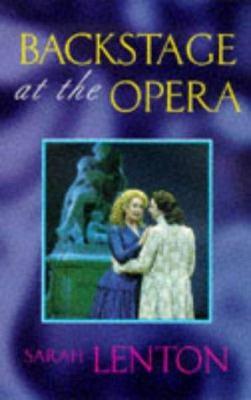 Backstage at the Opera - Lenton, Sarah