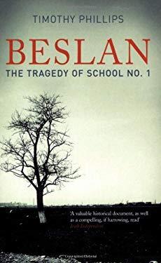 Beslan: The Tragedy of School No. 1 9781862079939