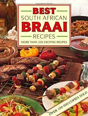 Best South African Braai Recipes 9781868254033