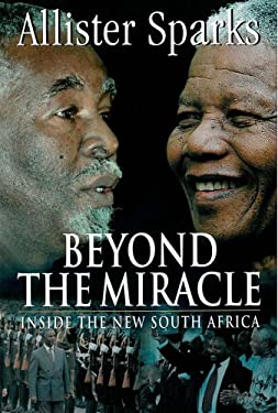 Beyond the Miracle: Inside the New South Africa 9781868421503