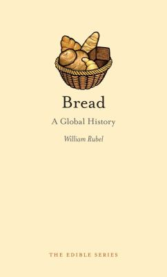 Bread: A Global History 9781861898548