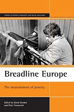 Breadline Europe: The Measurement of Poverty 9781861342928