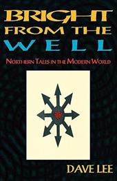 Bright from the Well: Northern Tales in the Modern World