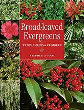 Broad-Leaved Evergreens: Trees, Shrubs & Climbers 7603413