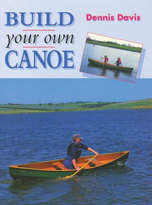 Build Your Own Canoe 9781861260536