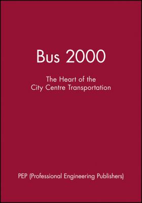 Bus 2000: The Heart of the City Centre Transportation 9781860582790