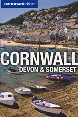 Cadogan Britain: Cornwall, Devon, and Somerset 9781860114250