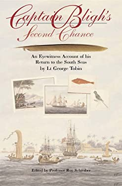 Captain Bligh's Second Chance: An Eyewitness Account of His Return to the South Seas 9781861762801