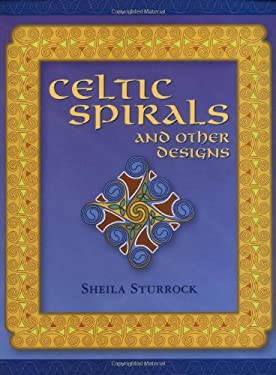 Celtic Spirals and Other Designs 9781861081599
