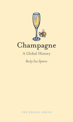 Champagne: A Global History 9781861898579