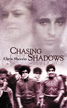 Chasing Shadows 9781860231285