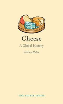 Cheese: A Global History 9781861895233