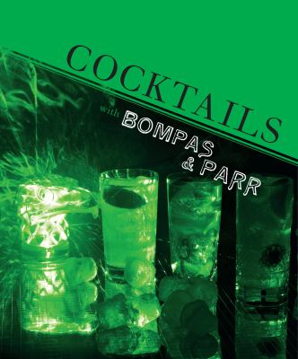 Cocktails with Bompas & Parr 9781862059061