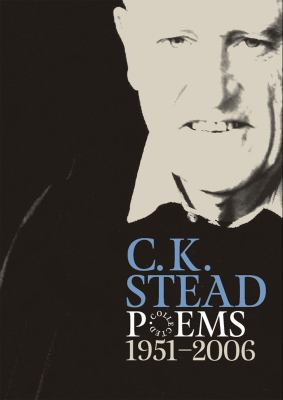 Collected Poems, 1951-2006: C. K. Stead 9781869404185