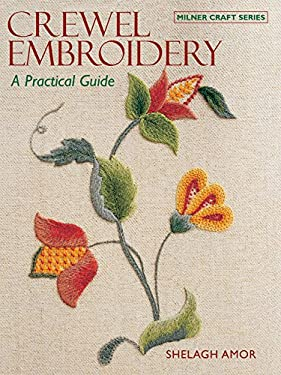Crewel Embroidery: A Practical Guide 9781863513890
