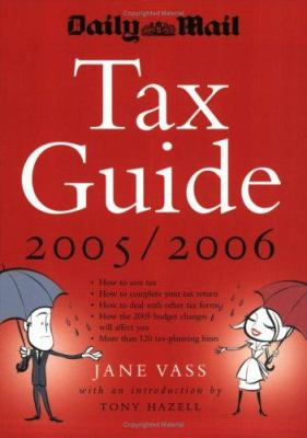 Daily Mail Tax Guide 2005/2006 9781861977373