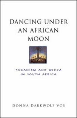 Dancing Under an African Moon 9781868726530