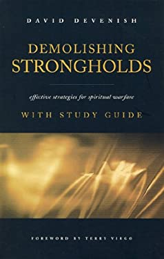 Demolishing Strongholds: Effective Strategies for Spiritual Warfare 9781860243714