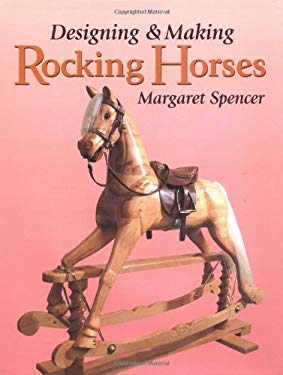 Designing and Making Rocking Horses 9781861263612