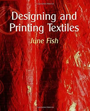 Designing and Printing Textiles 9781861267764