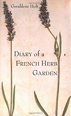 Diary of a French Herb Garden 9781862054882