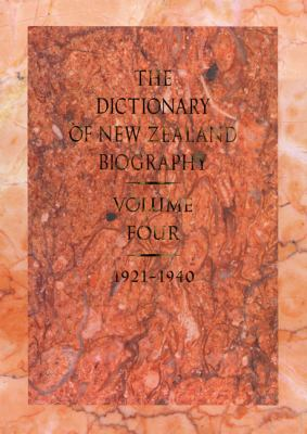 Dictionary of New Zealand Biography: Volume 4: 1921-1940 9781869402037
