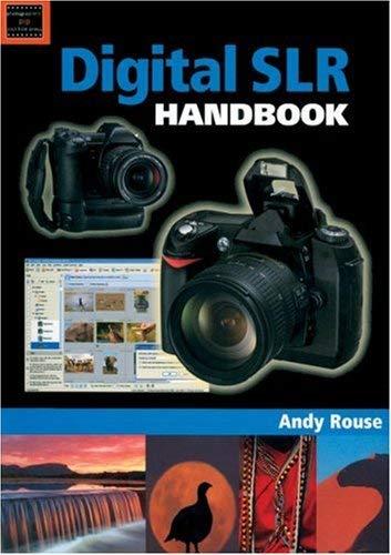 Digital SLR Handbook 9781861084255