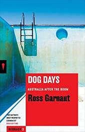 Dog Days: Australia After the Boom 21377867