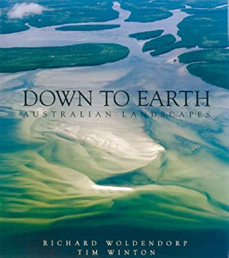 Down to Earth: Australian Landscapes 9781863682596