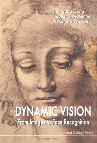 Dynamic Vision: From Images to Face Reco